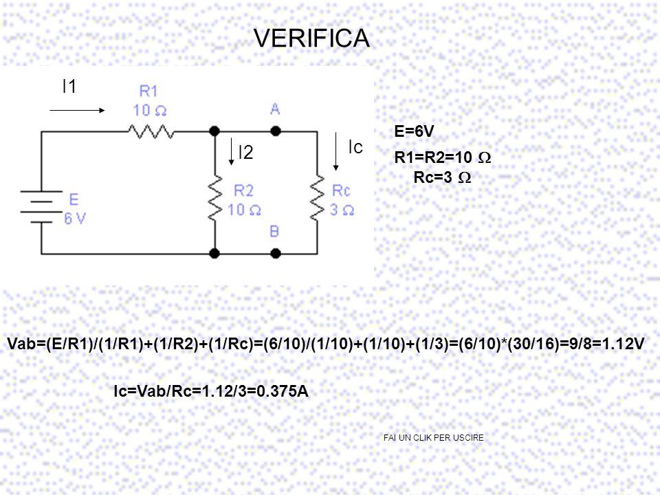4° passo: trovare Ic4° passo: trovare Ic Ic= Eeq / Req+Rc=3/5+3=3/8=0.37A FAI UN CLIK PER ANDARE AVANTI Ic