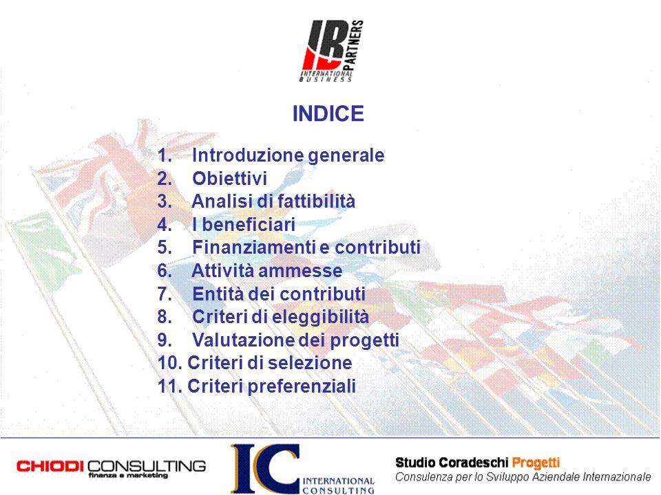 1. Introduzione generale 2. Obiettivi 3. Analisi di fattibilità 4.
