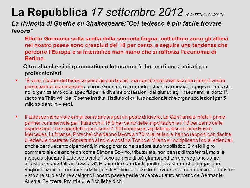 La Repubblica 17 settembre 2012 di CATERINA PASOLINI La rivincita di Goethe su Shakespeare: