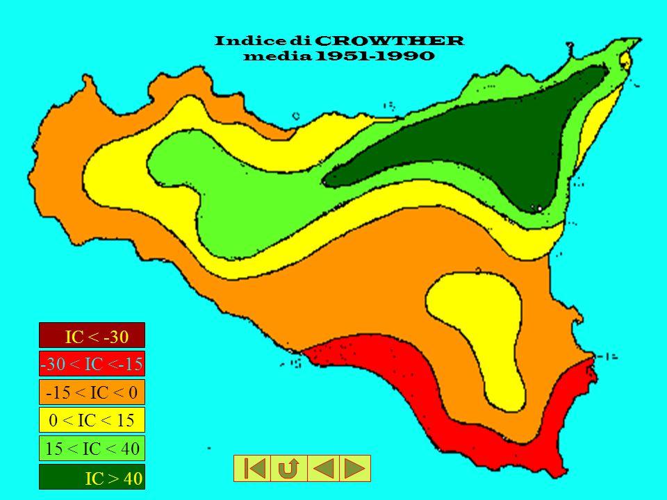 Indice di CROWTHER media 1951-1990 IC < -30 -30 < IC <-15 IC > 40 15 < IC < 40 0 < IC < 15 -15 < IC < 0