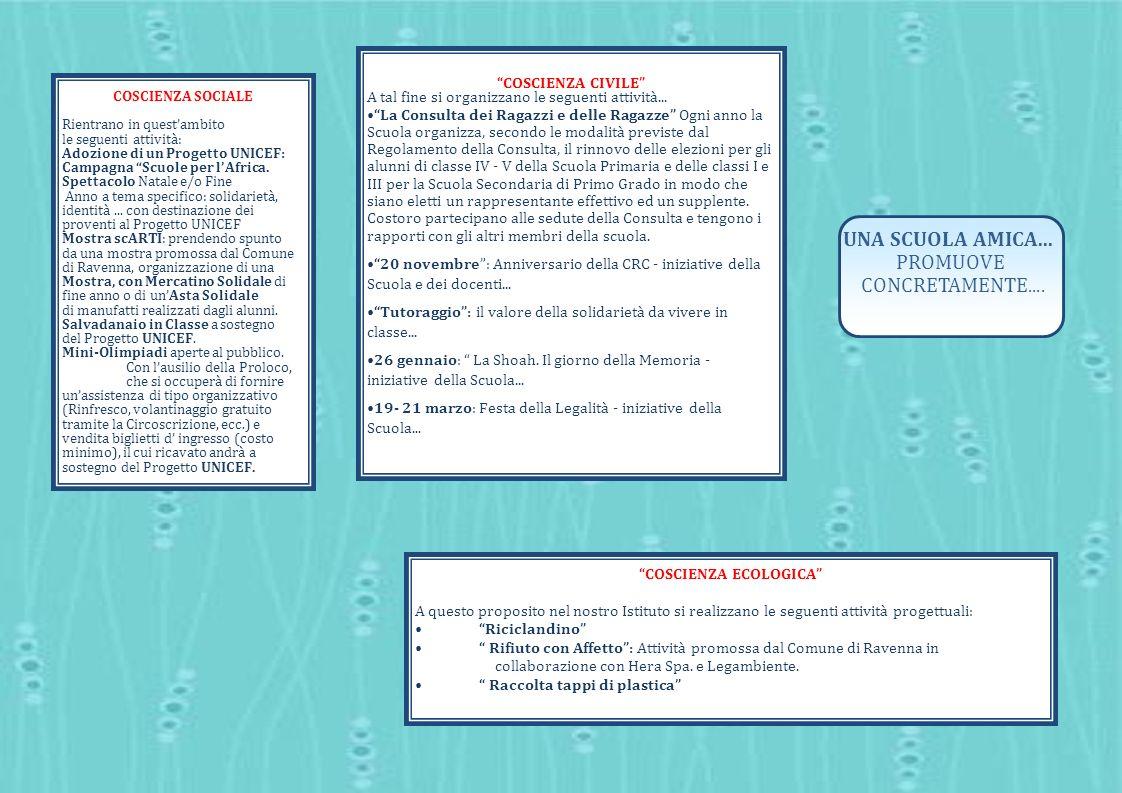 COSCIENZA CIVILE A tal fine si organizzano le seguenti attività... La Consulta dei Ragazzi e delle Ragazze Ogni anno la Scuola organizza, secondo le m