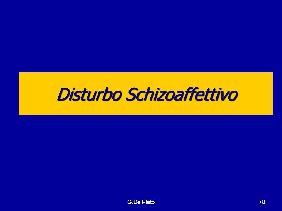 G.De Plato78 Disturbo Schizoaffettivo