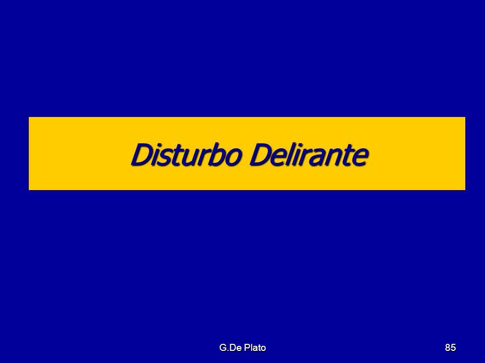 G.De Plato85 Disturbo Delirante