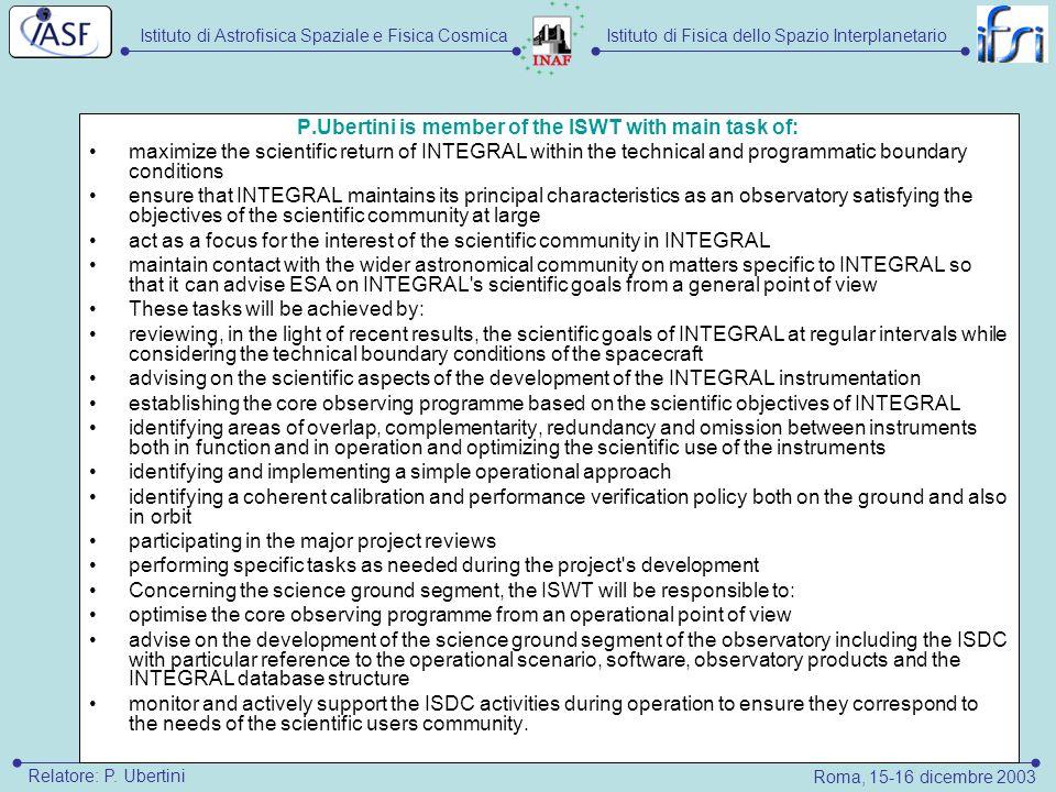 Istituto di Astrofisica Spaziale e Fisica CosmicaIstituto di Fisica dello Spazio Interplanetario Roma, 15-16 dicembre 2003 Relatore: P. Ubertini P.Ube