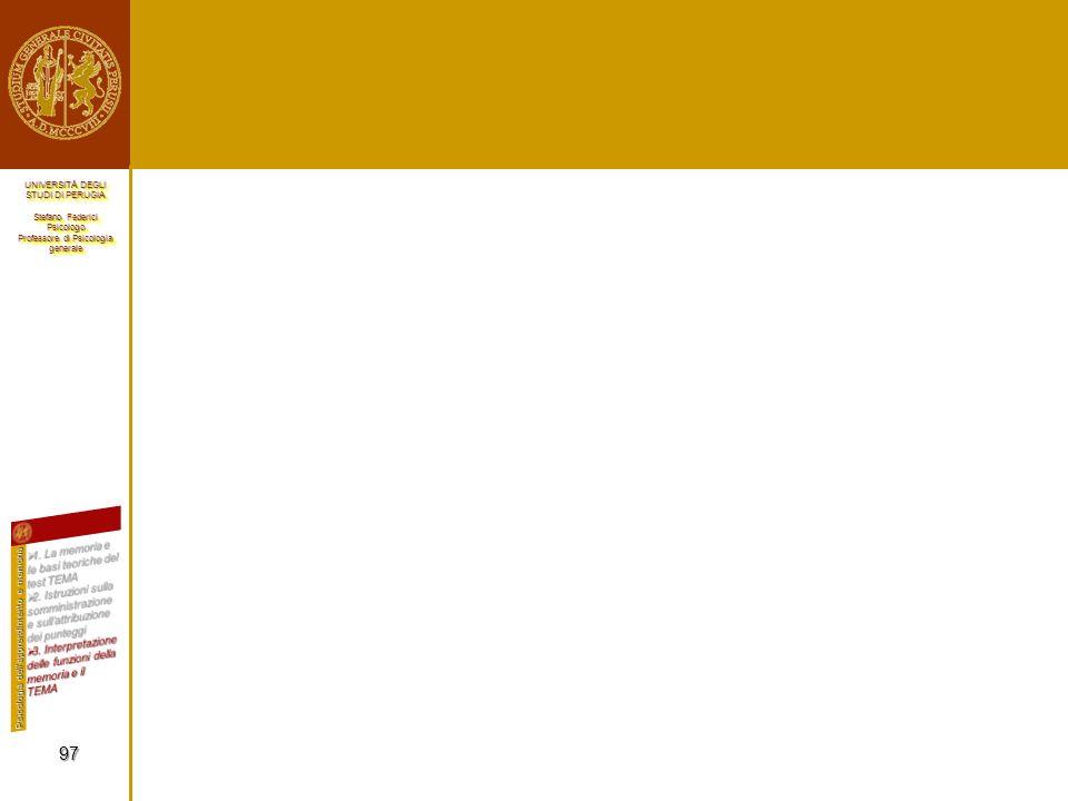 UNIVERSITÀ DEGLI STUDI DI PERUGIA Stefano Federici Psicologo Professore di Psicologia generale UNIVERSITÀ DEGLI STUDI DI PERUGIA Stefano Federici Psic