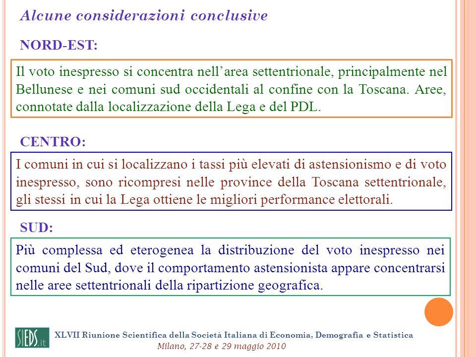 XLVII Riunione Scientifica della Società Italiana di Economia, Demografia e Statistica Milano, 27-28 e 29 maggio 2010 NORD-EST: Il voto inespresso si