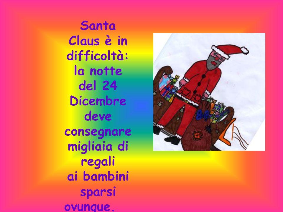 Santa Claus è in difficoltà: la notte del 24 Dicembre deve consegnare migliaia di regali ai bambini sparsi ovunque.