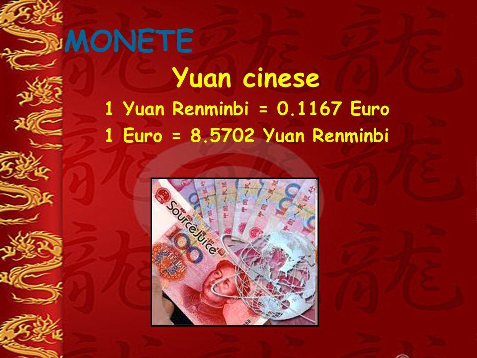 MONETE Yuan cinese 1 Yuan Renminbi = 0.1167 Euro 1 Euro = 8.5702 Yuan Renminbi