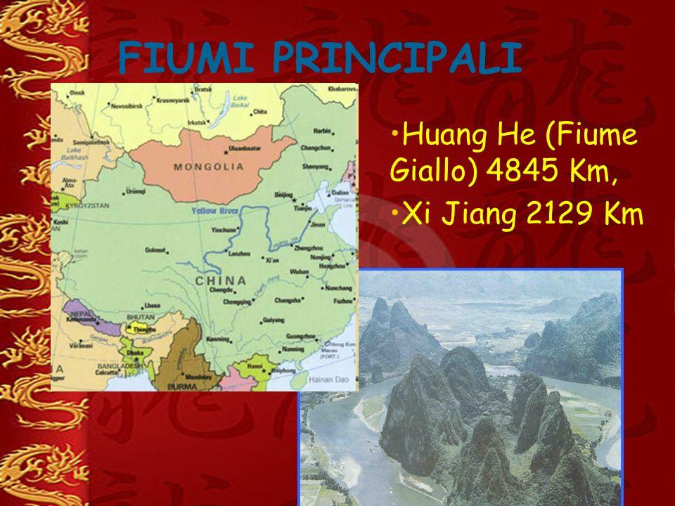FIUMI PRINCIPALI Huang He (Fiume Giallo) 4845 Km, Xi Jiang 2129 Km