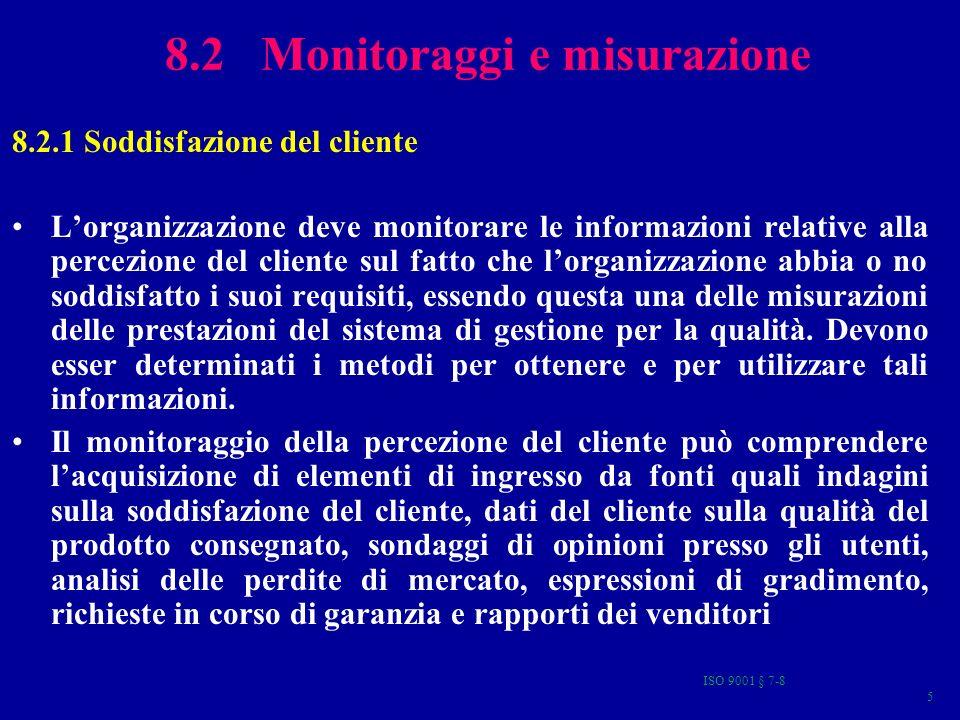 ISO 9001 § 7-8 86 Errori nell amministrazione e/o nella comunicazione
