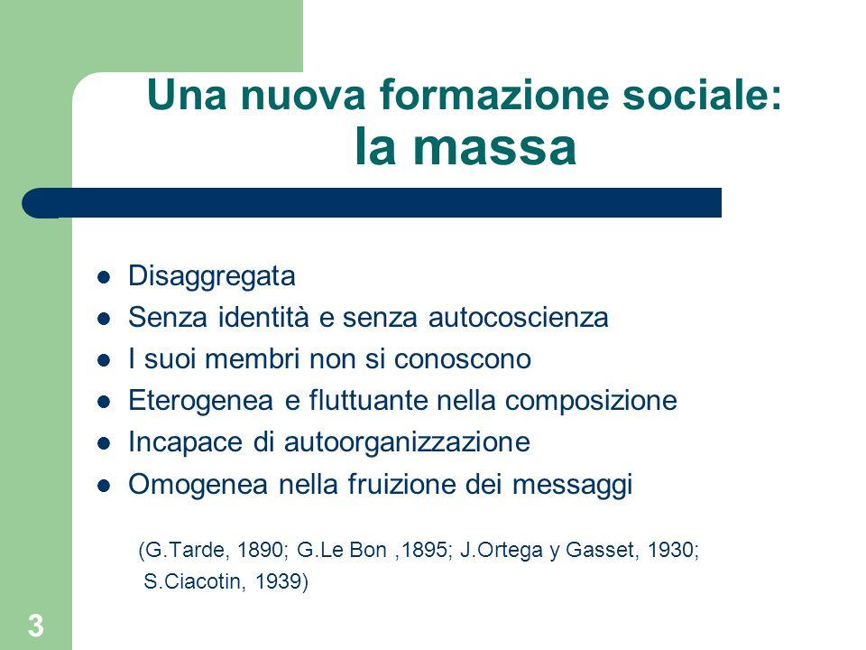 4 Il nuovo tipo di formazione sociale è diverso da altri aggregati (H.Blumer, 1939) Il gruppo: tutti i membri si conoscono, hanno rapporti stabili, sono consci di una comune appartenenza, interagiscono finalisticamente.