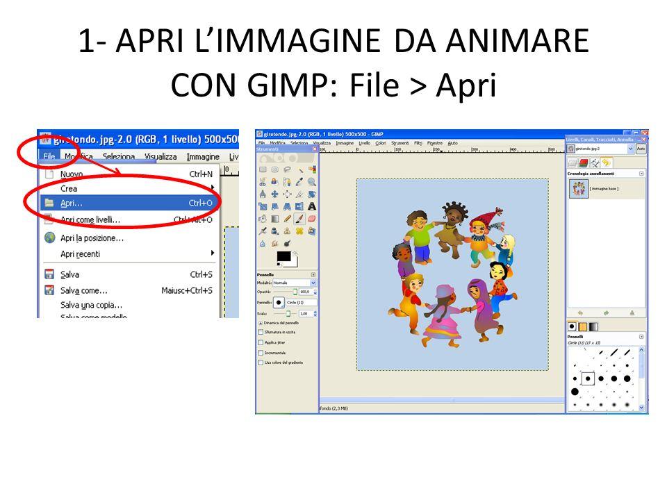 1- APRI LIMMAGINE DA ANIMARE CON GIMP: File > Apri