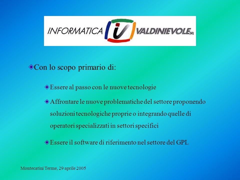 Montecatini Terme, 29 aprile 2005 Contabilità Fatturazione Ordini Magazzino Gestione tecnica Gestione letture Tentata vendita Gestione della flotta …………..