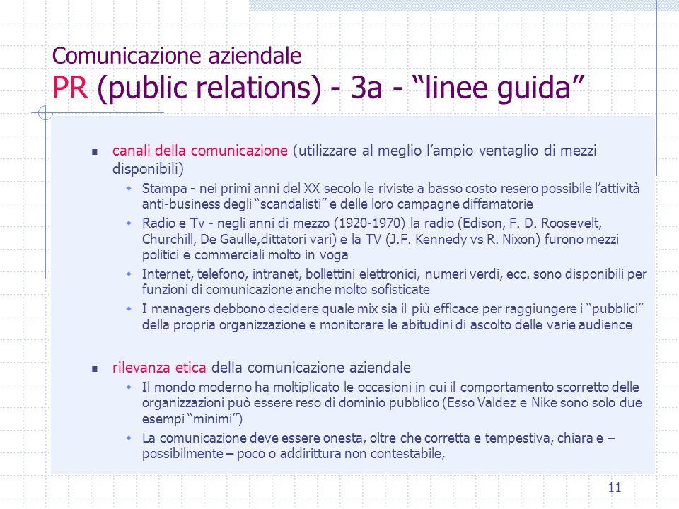 11 Comunicazione aziendale PR (public relations) - 3a - linee guida canali della comunicazione (utilizzare al meglio lampio ventaglio di mezzi disponi