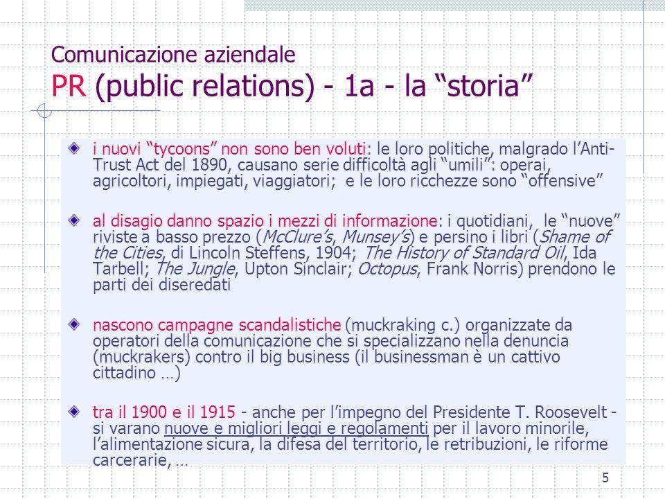 6 Comunicazione aziendale PR (public relations) - 2 - i padri Ivy Ledbetter Lee (1877-1934) Edward L.