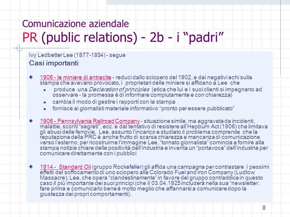 19 Comunicazione aziendale un possibile organigramma aziendale collocazione ideale della funzione di comunicazione aziendale Apice aziendale AD o Pres CdA MarketingProduzioneFinanzaComunicazione aziendaleRisorse umaneSegr.