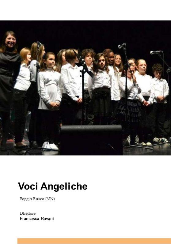 Voci Angeliche Poggio Rusco (MN) Direttore Francesca Ravani
