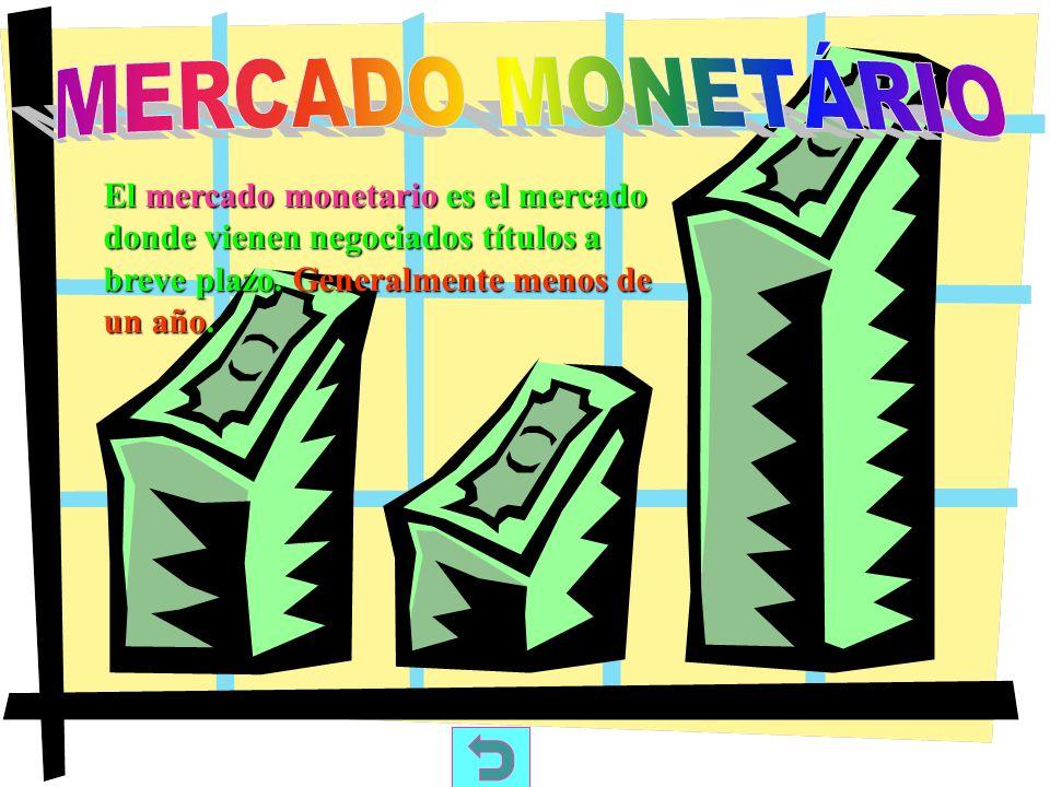 El mercado de capitales es el mercado donde vienen negociadas las obligaciones y las accione a medio y largo plazo.