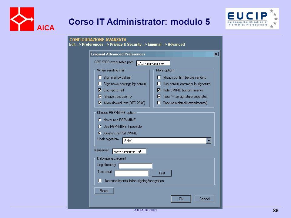 AICA Corso IT Administrator: modulo 5 AICA © 2005 89