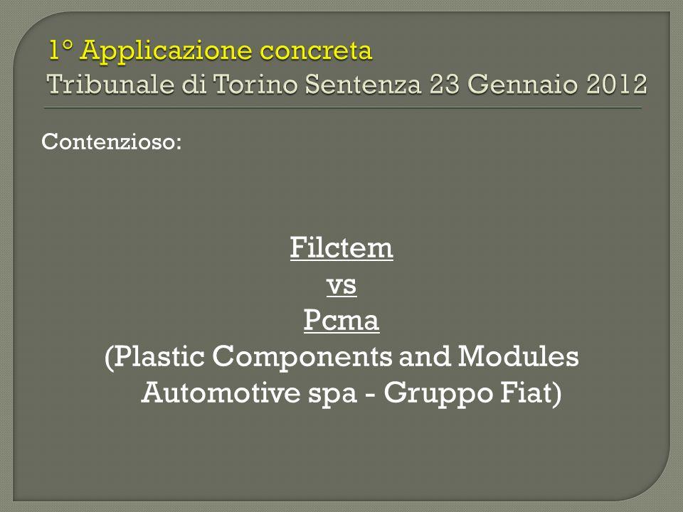 Contenzioso: Filctem vs Pcma (Plastic Components and Modules Automotive spa - Gruppo Fiat)