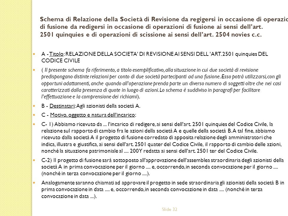 Slide 32 A - Titolo: RELAZIONE DELLA SOCIETA DI REVISIONE AI SENSI DELL ART.