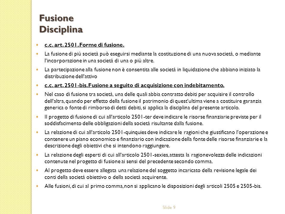 Slide 9 c.c.art. 2501. Forme di fusione.