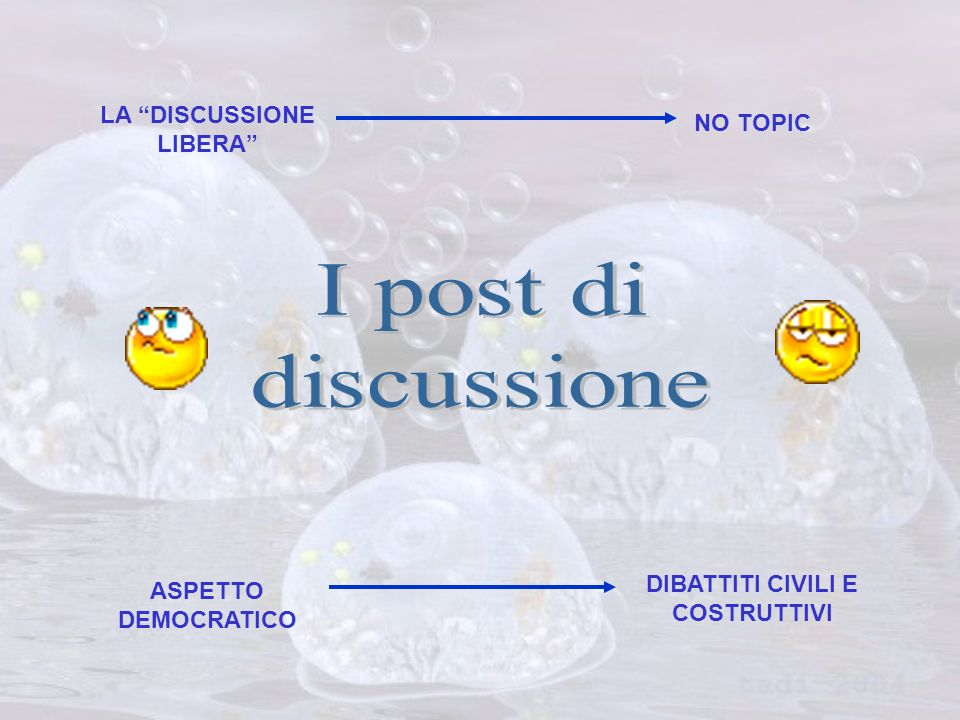 LA DISCUSSIONE LIBERA NO TOPIC ASPETTO DEMOCRATICO DIBATTITI CIVILI E COSTRUTTIVI
