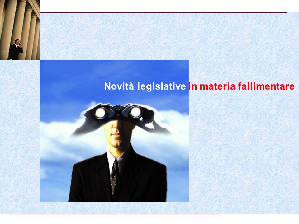 Novità legislative in materia fallimentare