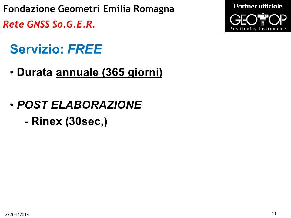 27/04/2014 11 Fondazione Geometri Emilia Romagna Rete GNSS So.G.E.R.