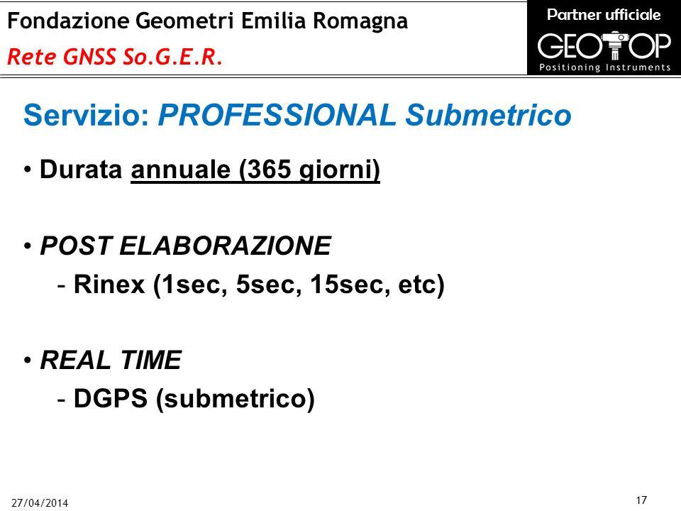27/04/2014 17 Fondazione Geometri Emilia Romagna Rete GNSS So.G.E.R.