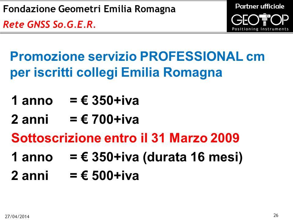27/04/2014 26 Fondazione Geometri Emilia Romagna Rete GNSS So.G.E.R.