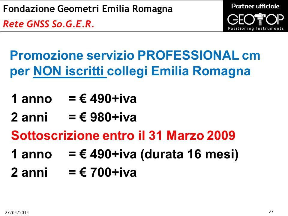 27/04/2014 27 Fondazione Geometri Emilia Romagna Rete GNSS So.G.E.R.