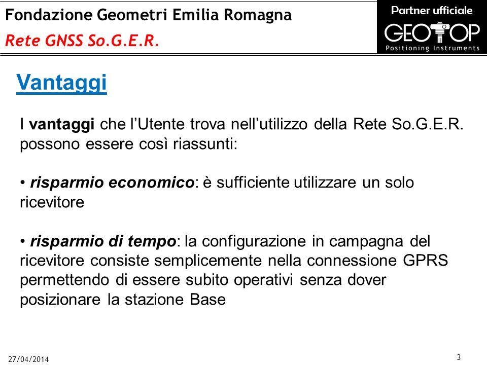 27/04/2014 3 Fondazione Geometri Emilia Romagna Rete GNSS So.G.E.R.