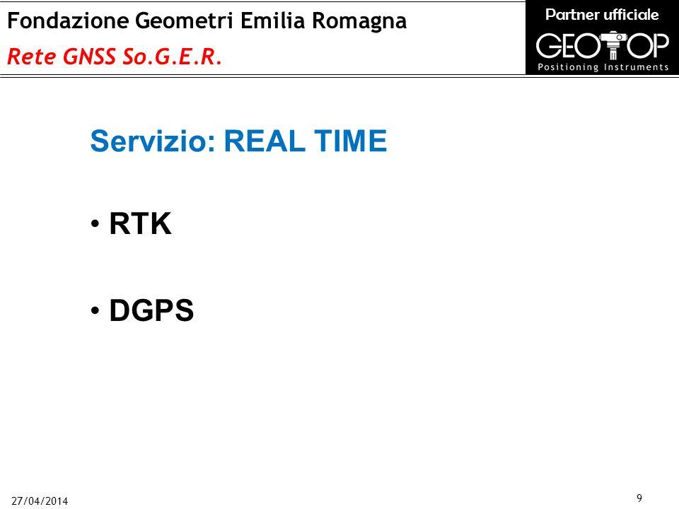 27/04/2014 9 Fondazione Geometri Emilia Romagna Rete GNSS So.G.E.R.