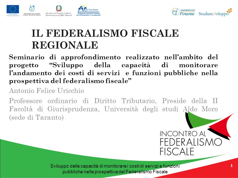 Sviluppo della capacità di monitorare i costi di servizi e funzioni pubbliche nella prospettiva del Federalismo Fiscale DIVIETO DI DOPPIA IMPOSIZIONE Art.