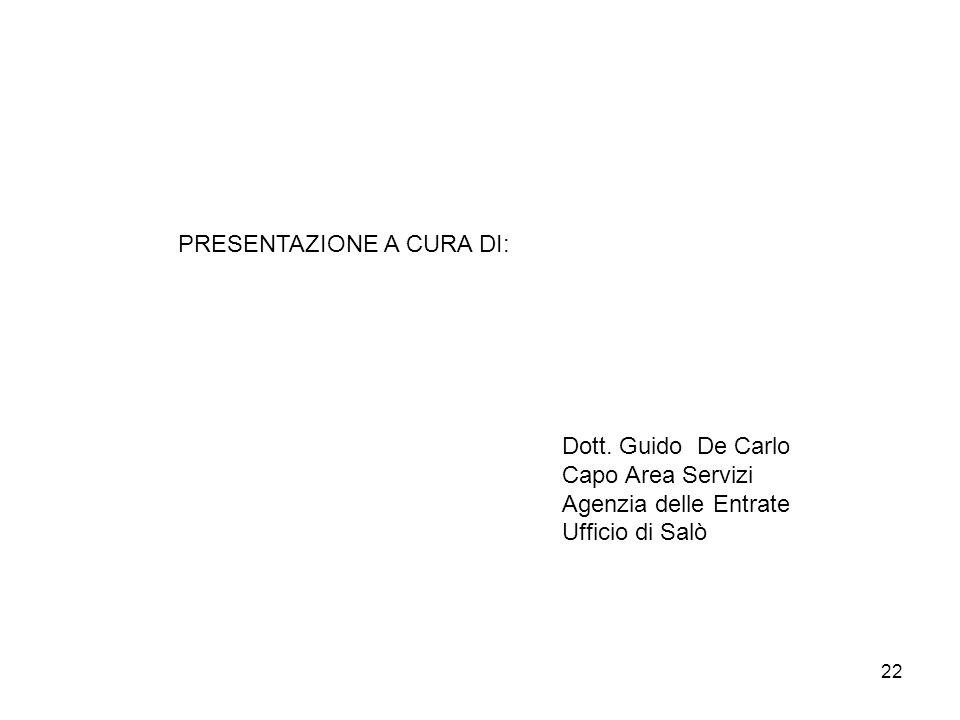 22 PRESENTAZIONE A CURA DI: Dott.