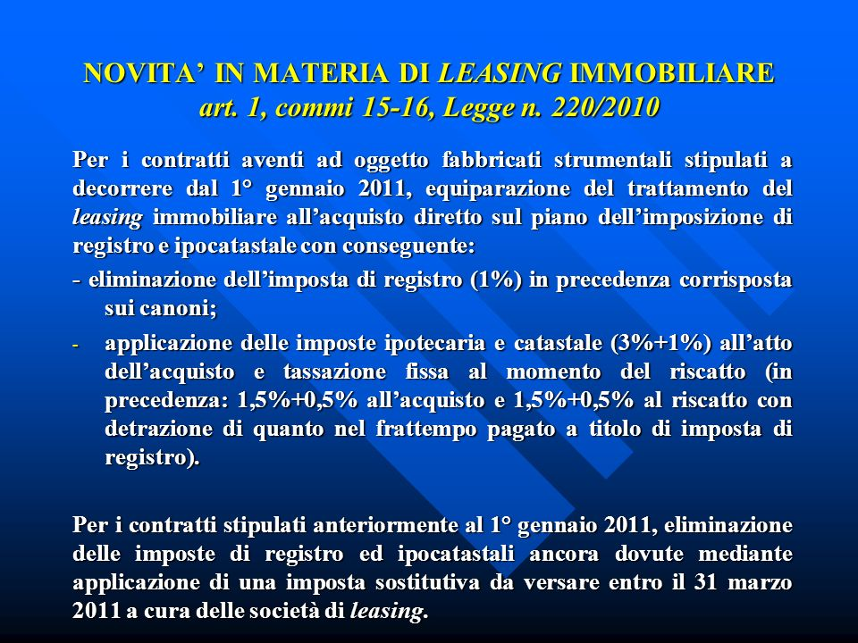 NOVITA IN MATERIA DI LEASING IMMOBILIARE art. 1, commi 15-16, Legge n.