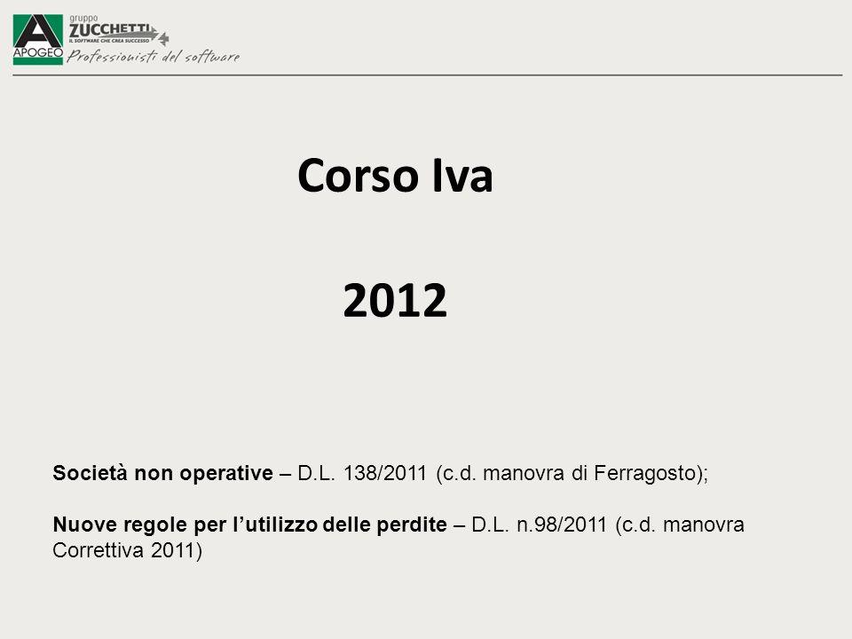 Corso Iva 2012 Società non operative – D.L. 138/2011 (c.d.
