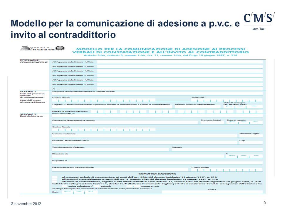 9 Modello per la comunicazione di adesione a p.v.c. e invito al contraddittorio 8 novembre 2012