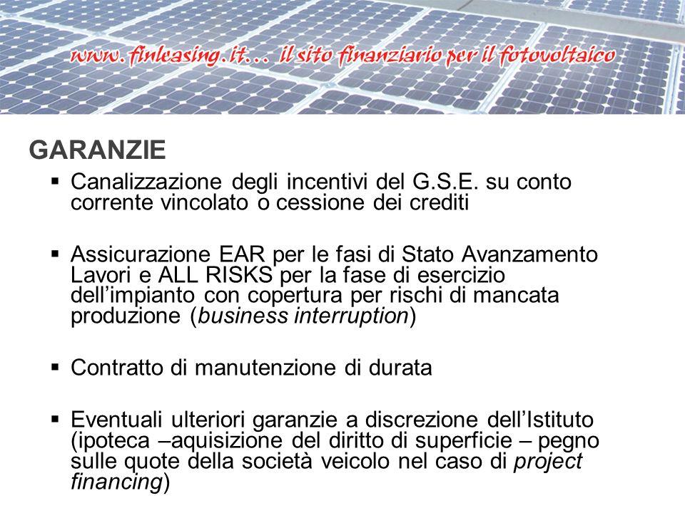 GARANZIE Canalizzazione degli incentivi del G.S.E.