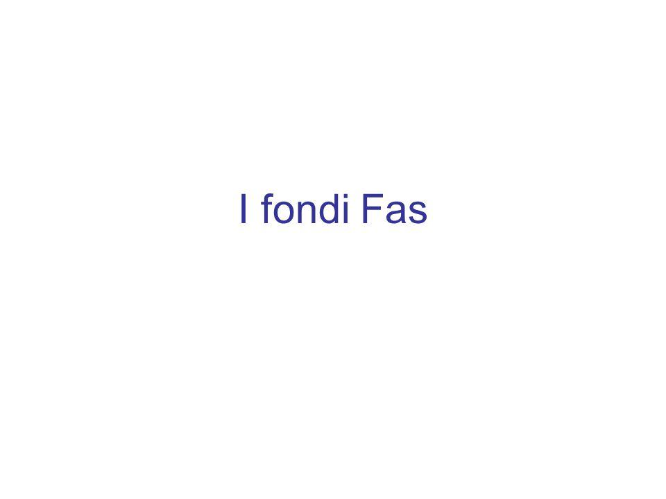 I fondi Fas: cosa era previsto