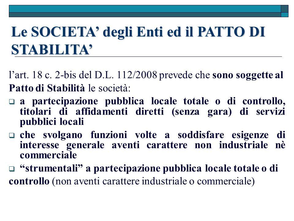 Le SOCIETA degli Enti ed il PATTO DI STABILITA lart.