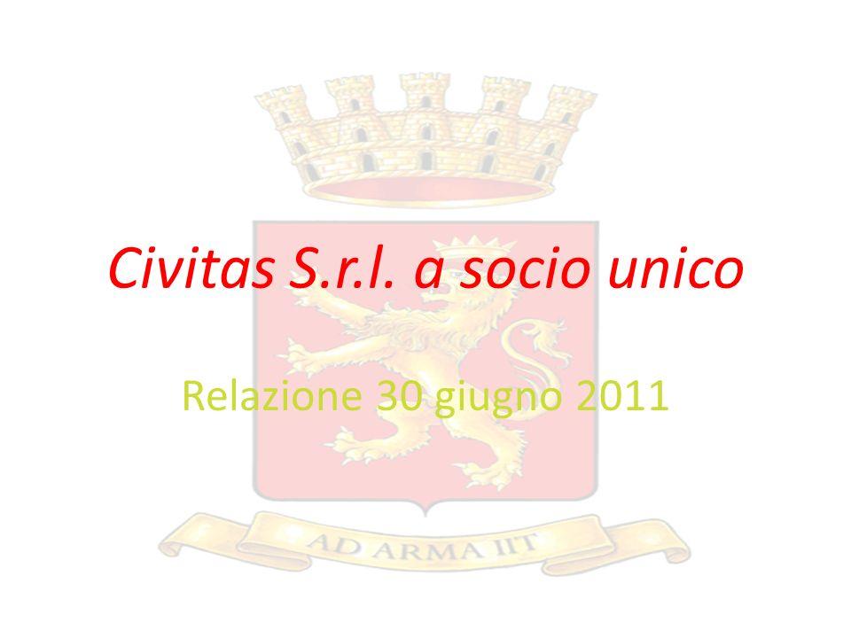 Civitas S.r.l. a socio unico Relazione 30 giugno 2011