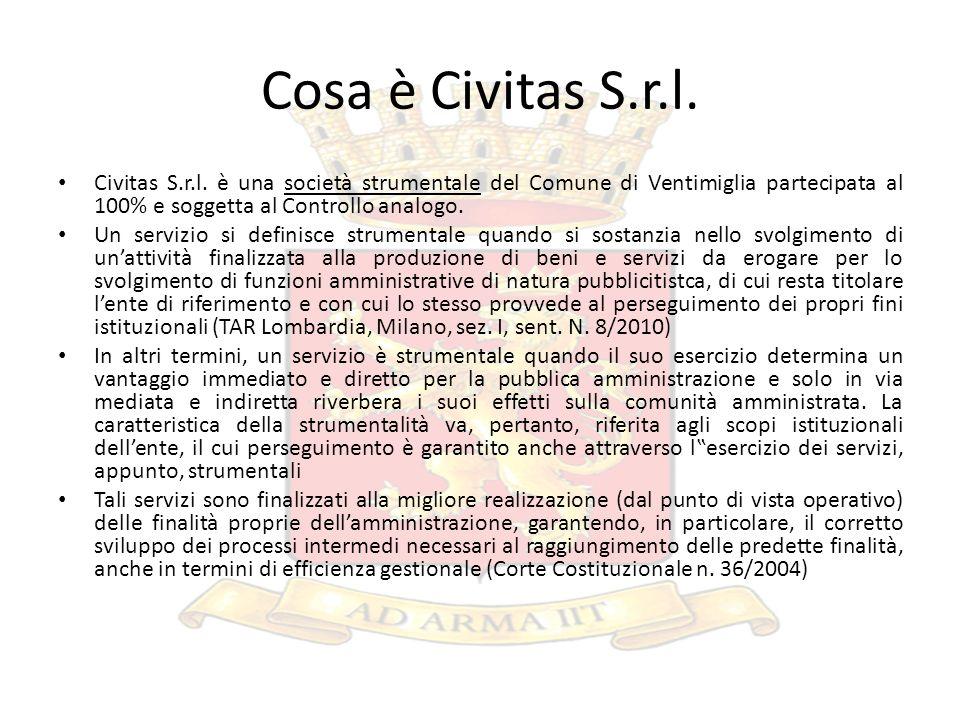 Cosa è Civitas S.r.l. Civitas S.r.l. è una società strumentale del Comune di Ventimiglia partecipata al 100% e soggetta al Controllo analogo. Un servi