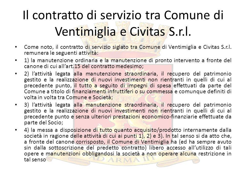 Il contratto di servizio tra Comune di Ventimiglia e Civitas S.r.l. Come noto, il contratto di servizio siglato tra Comune di Ventimiglia e Civitas S.