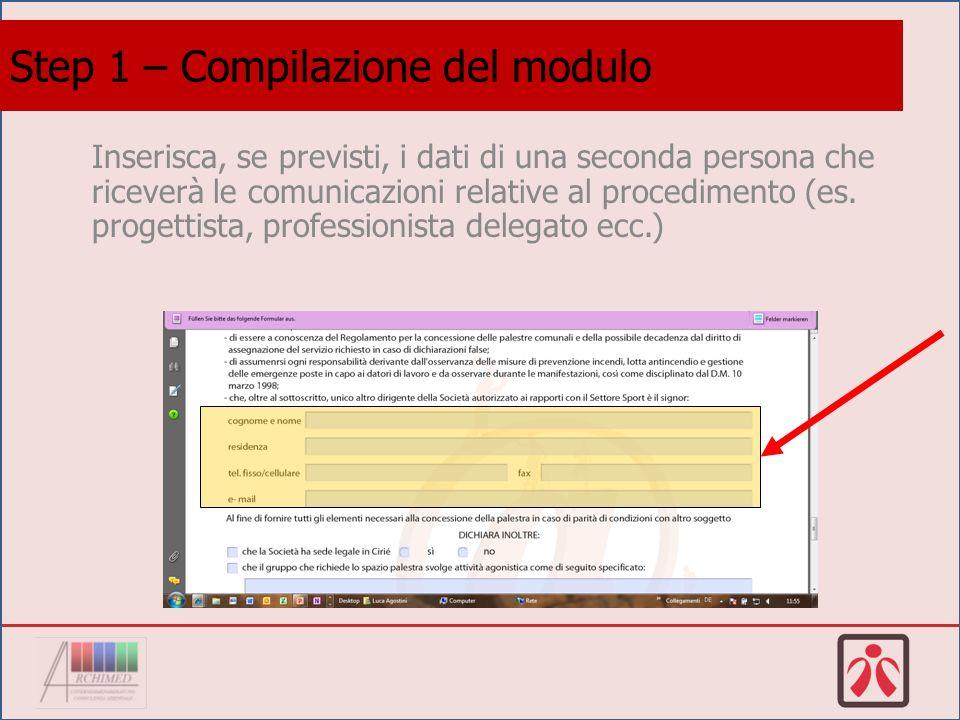Inserisca, se previsti, i dati di una seconda persona che riceverà le comunicazioni relative al procedimento (es.