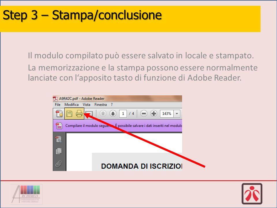 Il modulo compilato può essere salvato in locale e stampato.
