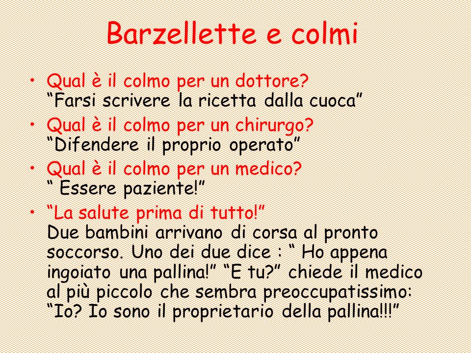 Barzellette e colmi Qual è il colmo per un dottore.