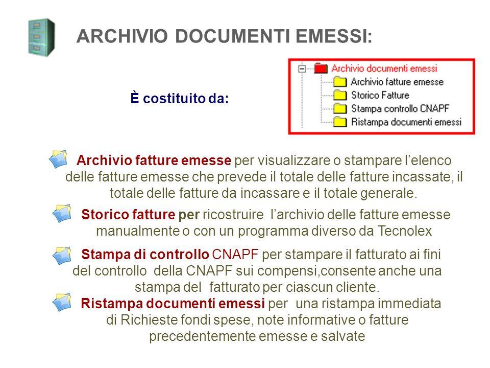 Archivio fatture emesse per visualizzare o stampare lelenco delle fatture emesse che prevede il totale delle fatture incassate, il totale delle fatture da incassare e il totale generale.