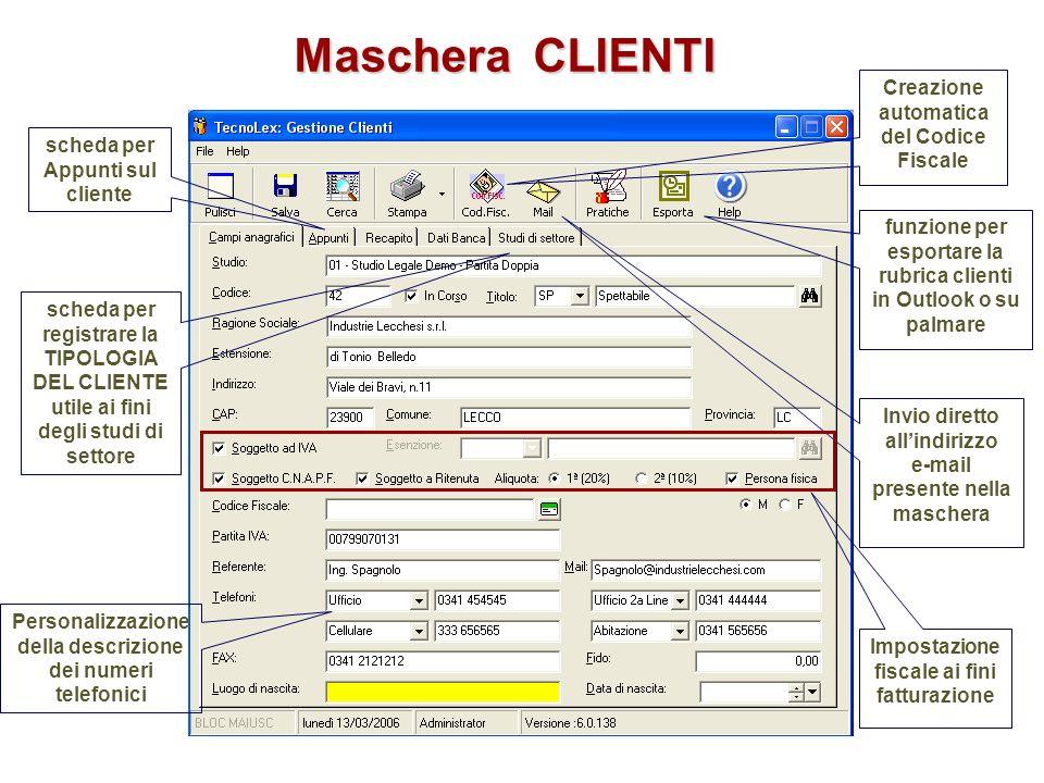 scheda per Appunti sul cliente Creazione automatica del Codice Fiscale Invio diretto allindirizzo e-mail presente nella maschera Impostazione fiscale